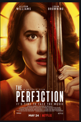 The Perfection 2019 Full Movie Download Free HD