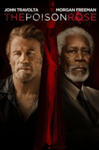 The Poison Rose 2019 Movie Download HD 720P