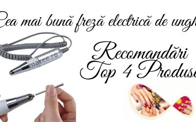 Cea mai bună freză de unghii – Recomandări