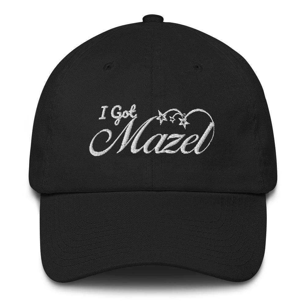 I Got Mazel  Cap