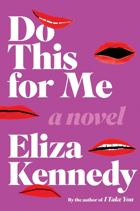 Do This For Me A Novel Eliza Kennedy Legal Fiction Social Media Slander