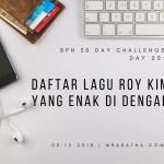 Day 20: Daftar Lagu Roy Kim Yang Enak Didengar