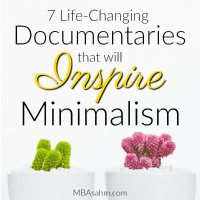 7 Life-Changing Documentaries that Will Inspire Minimalism