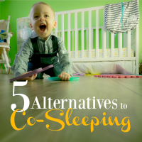 5 Co-Sleeping Alternatives for When Your Baby Just Wants to Sleep with You