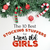 The 10 Best Stocking Stuffer Ideas for 1-Year Old Girls