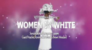 Women In White