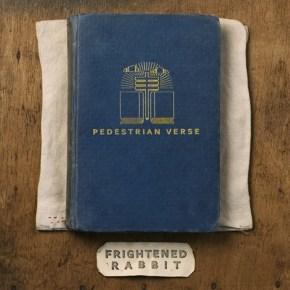 New Music: Frightened Rabbit's <em>Pedestrian Verse</em>