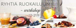 terveellinen ruokasuhde workshopin vinkeillä