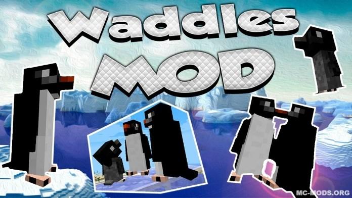 waddles mod