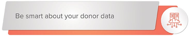 Be smart about your donor data