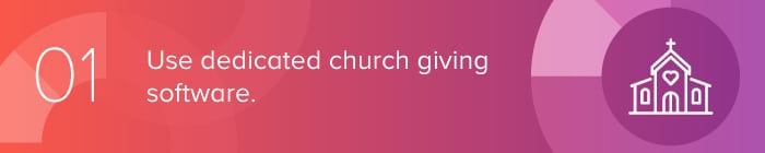 use dedicated church giving software