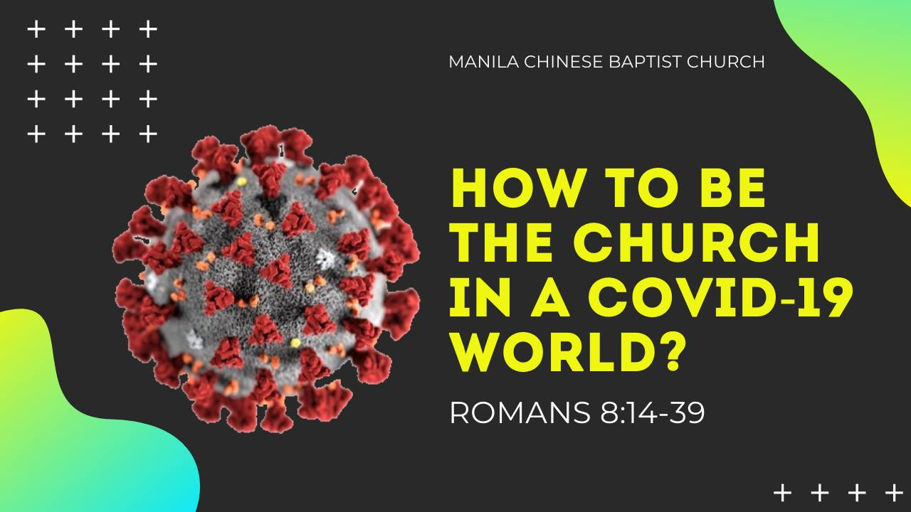 How to be the Church in a COVID-19 world