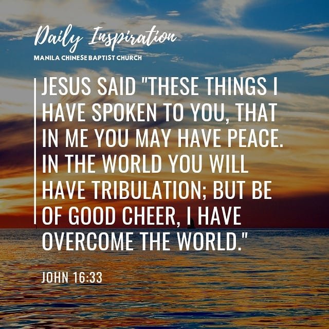 """Jesus said """"These things I have spoken to you, that in Me you may have peace. In…"""