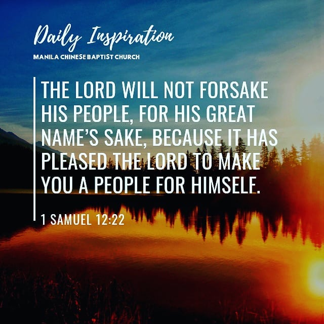 The Lord will not forsake his people, for his great name's sake, because it has …