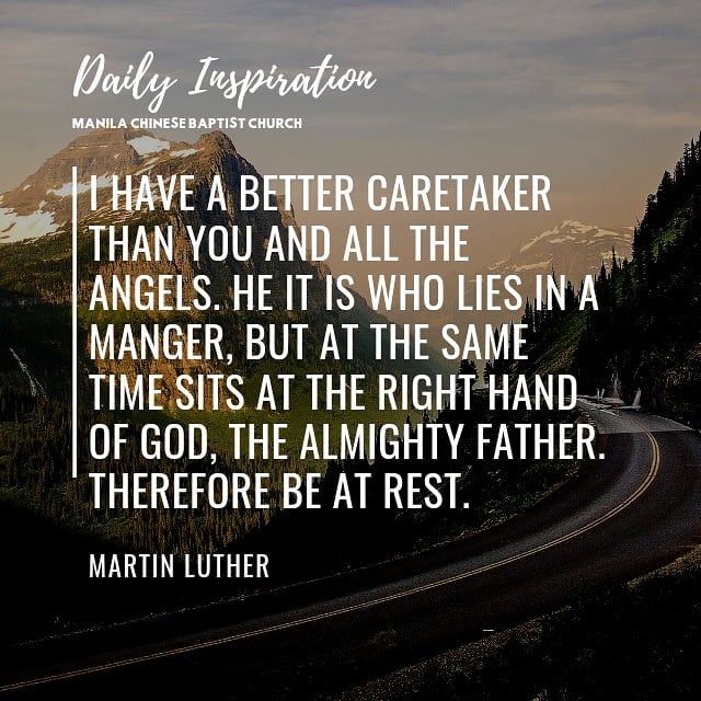 I have a better Caretaker than you and all the angels. He it is who lies in a ma…