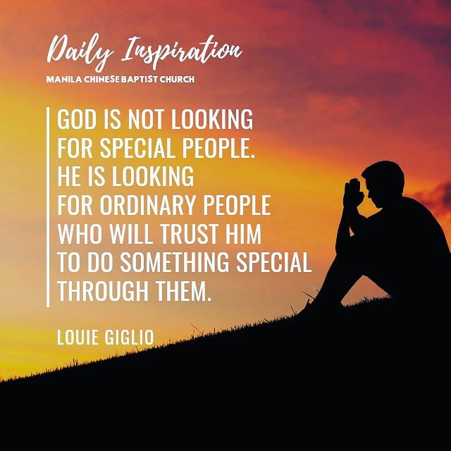 God is not looking for special people. He is looking for ordinary people who wil…