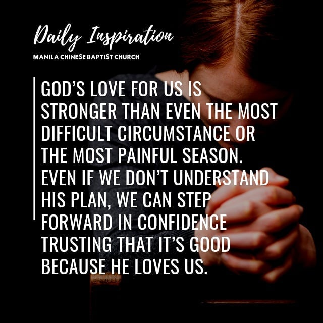 God's love for us is stronger than even the most difficult circumstance or the m…