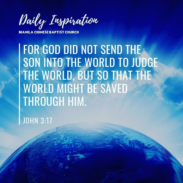 For God did not send the Son into the world to judge the world, but so that the …