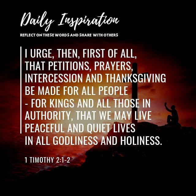 I urge, then, first of all, that petitions, prayers, intercession and thanksgivi…