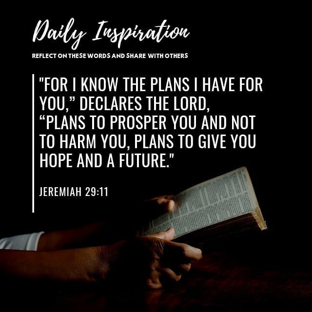 """""""For I know the plans I have for you,"""" declares the LORD, """"plans to prosper you …"""