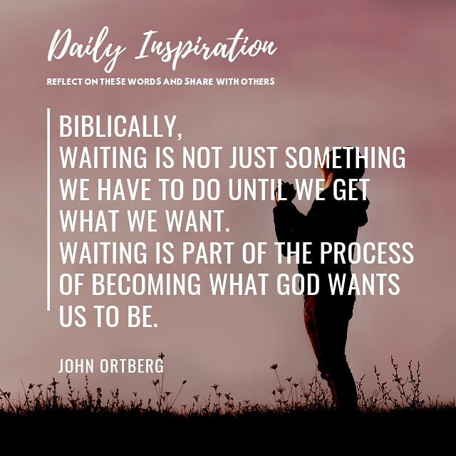 Biblically, waiting is not just something we have to do until we get what we wan…