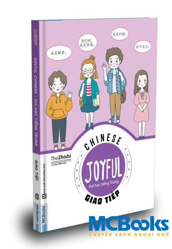 Joyful Chinese – Vui học tiếng Trung – Giao tiếp