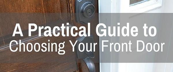 A Practical Guide to Choosing Your Front Door