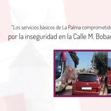 MC exigirá medidas para mejorar la seguridad en la calle Manuel Bobadilla de La Palma