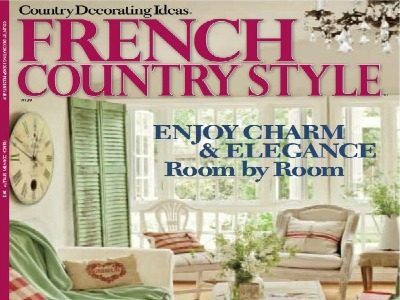 Our Home Featured in French Country Style !