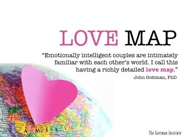 love maps, the first step to a happy marriage