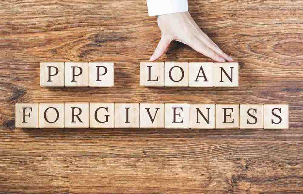 A Guide To PPP Loan Forgiveness