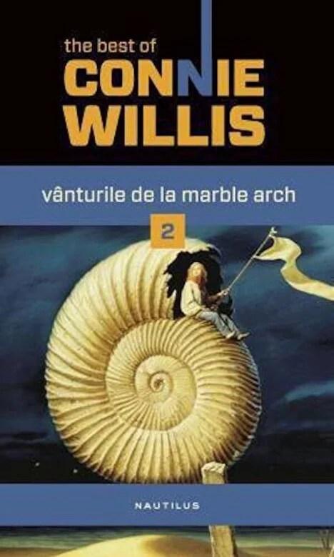 Connie Willis - Vanturile de la Marble Arch, Vol. II -