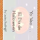 Yo Veo...El Dia de Halloween - A Halloween Spanish Beginne