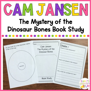 Book Study for Cam Jansen - The Mystery of the Dinosaur Bones