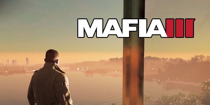 Mafia III – Gamers Time se lance dans le crime organisé (Test)