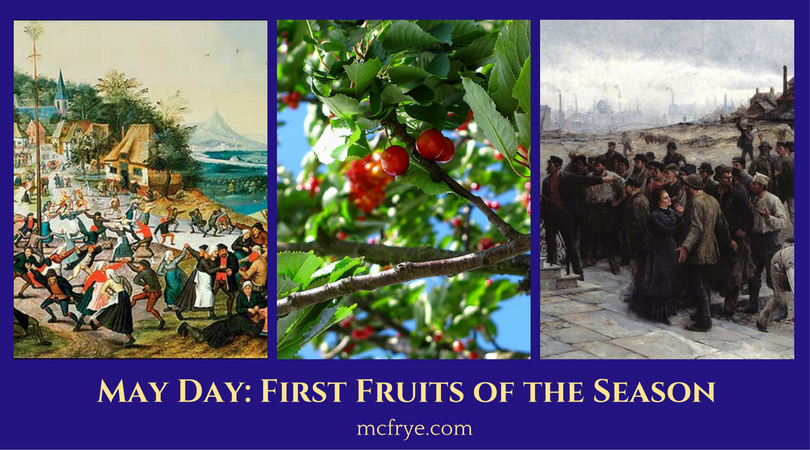 May Day: First Fruits of the Season