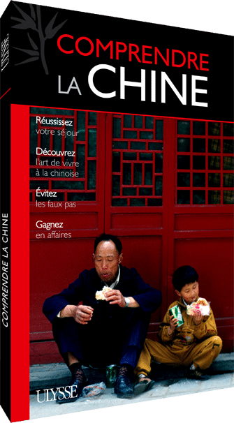 Guide Ulysse Comprendre la Chine