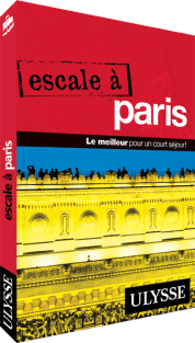Guide Ulysse Escale à Paris