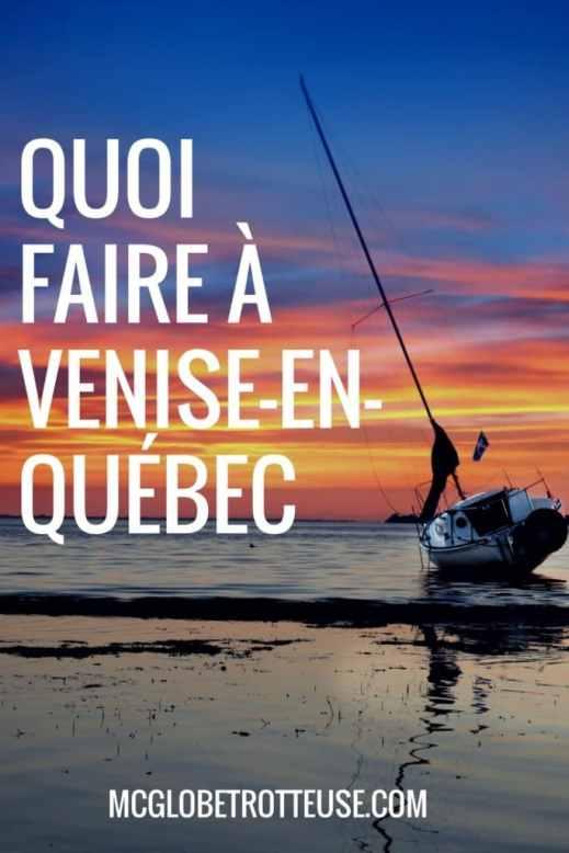 Quoi faire à Venise-en-Québec cet été? Plein de suggestions pour un week-end réussi!