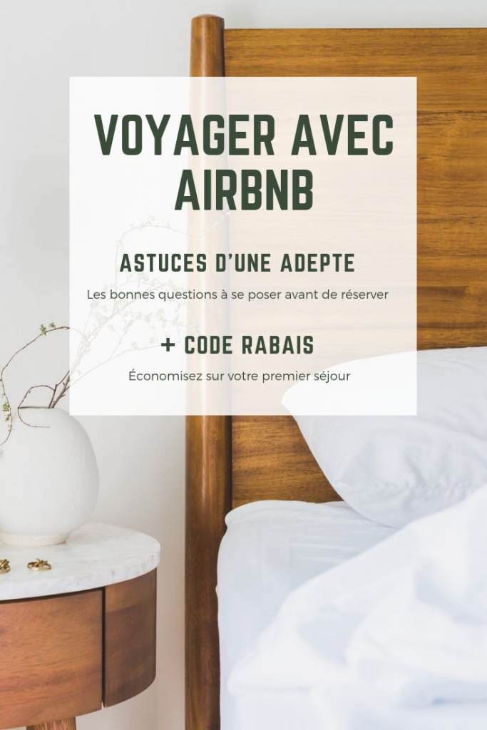 Voyager avec Airbnb: astuce d'une adepte et code promo