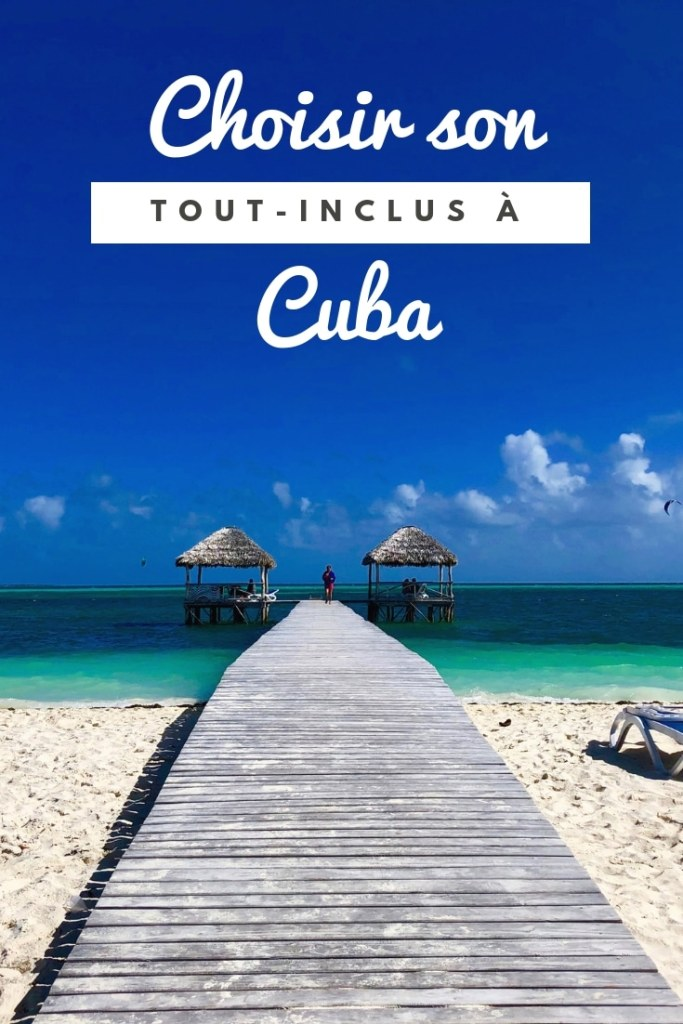 Choisir son tout-inclus Cuba