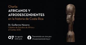 """""""Africanos y afrodescendientes en la historia de Costa Rica"""", estará a cargo de Guillermo Navarr"""