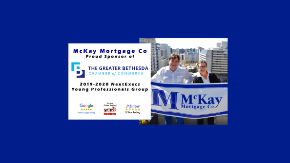 McKay Mortgage Company Announces Sponsorship of The Greater Bethesda Chamber of Commerce NextExecs