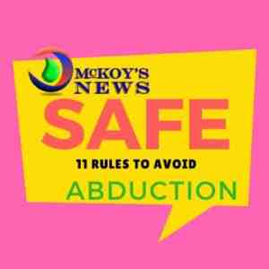 Police Release 11 Rules to Avoid Abduction – Pass it On Please