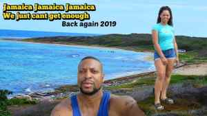 Back in Jamaica Again Cant get Enough