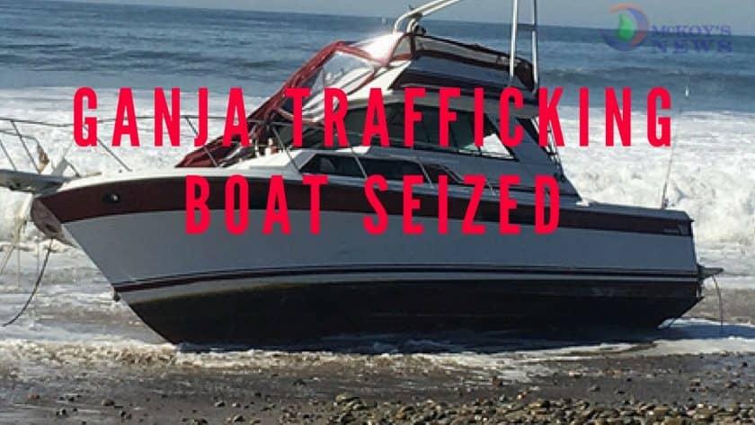 Ganja Trafficking Boat Seized