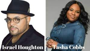 "Israel Houghton Replaces Tasha Cobbs for ""Unity in the City"""