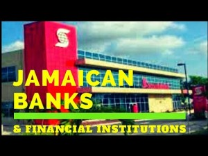 TOP JAMAICAN BANKS AND FINANCIAL INSTITUTIONS 2018