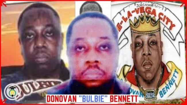 Crime: Who was Donovan BULBIE Bennett?