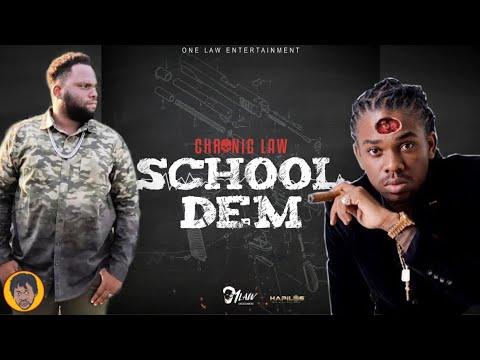 Chronic Law – School Dem (Jahmiel Diss) Direct